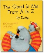 The Good in Me From A to Z by Dottie (2009 Edition)