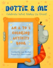 Dottie and Me: Celebrate What Makes Us Great!